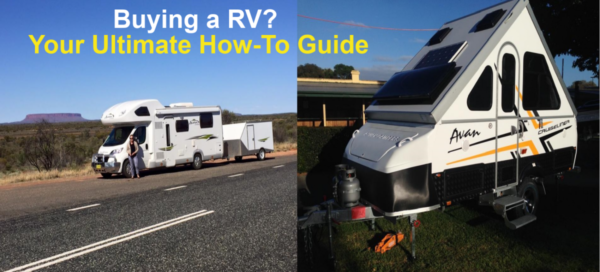 Buying a RV? Your Ultimate How-To Guide
