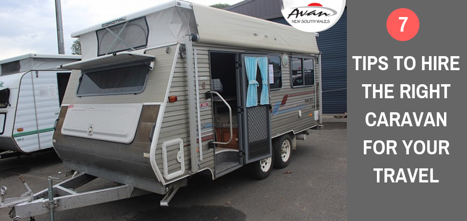 7 Tips to Hire the Right Caravan for Your Travel